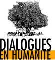 DIALOGUES EN HUMANITE 4-5-6 JUILLET 2014