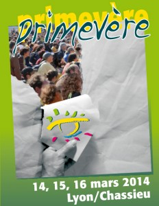 SAVE THE DATE : 14 – 15 – 16 Mars 2014 SALON PRIMEVERE