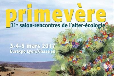 Salon Primevère les 3, 4 et 5 mars 2017 à Eurexpo : 3 jours dédiés à l'écologie et aux alternatives !