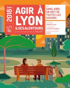 En juin, le Magazine Agir à  Lyon ouvre le dossier du sans-abrisme, un défi de toutes les saisons.