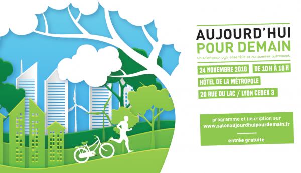 Salon «Aujourd'hui Pour Demain» : RDV le samedi 24 novembre de 10h à 18h !