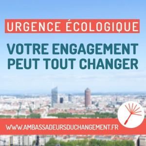 Devenez ambassadeur du changement pour agir partout pour la transition écologique et solidaire