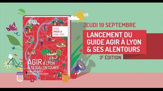 Lancement du guide «Agir à Lyon & ses alentours» (3e édition) le jeudi 19/09 à 16h00 à l'Opéra de Lyon