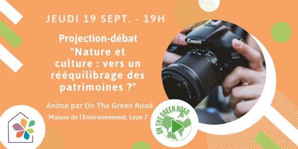 19 septembre 19h : Projection-débat «Nature et culture : vers un rééquilibrage des patrimoines ?»